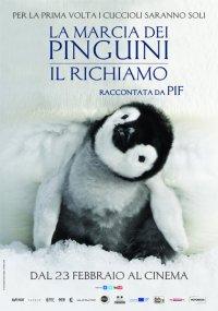 La marcia dei pinguini – Il richiamo in streaming & download