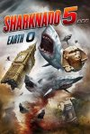 Locandina di Sharknado 5... Earth 0