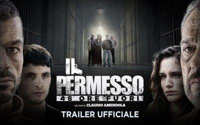 Il permesso - 48 ore fuori - Trailer