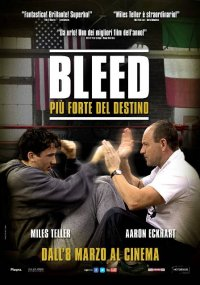 Bleed – Più forte del destino in streaming & download