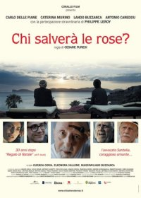 Chi salverà le rose? in streaming & download