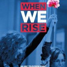 When We Rise: una locandina della serie