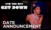 The Get Down - Part II - Date Announcement