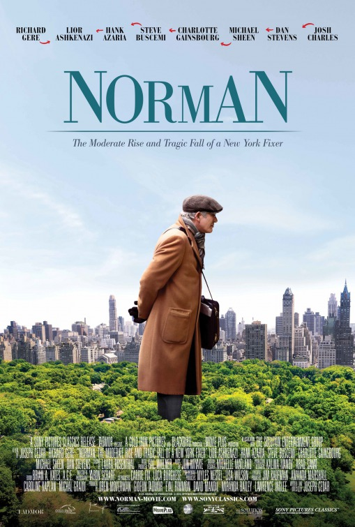 Norman The Moderate Rise And Tragic Fall Of A New York Fixer