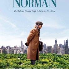 Locandina di Norman: The Moderate Rise and Tragic Fall of a New York Fixer (