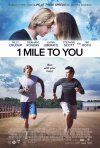 Locandina di 1 Mile to You