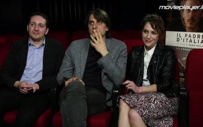 Il padre d'Italia: video-intervista a Fabio Mollo, Luca Marinelli e Isabella Ragonese.