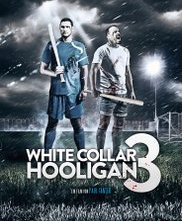 Locandina di White Collar Hooligan 3