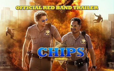 CHiPs - Trailer Red Band