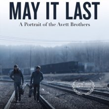 Locandina di May It Last: A Portrait of the Avett Brothers