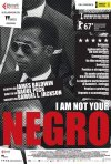 Locandina di I Am Not Your Negro