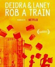 Locandina di Deidra e Laney rapinano un treno