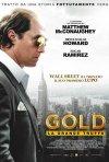 Locandina di Gold - La grande truffa