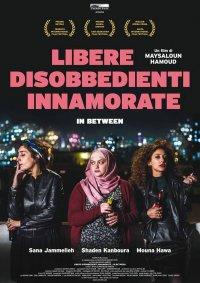 Libere, disobbedienti, innamorate – In Between in streaming & download