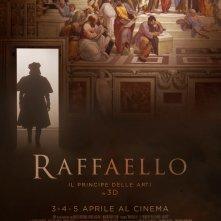 Locandina di Raffaello - Il Principe delle Arti in 3D