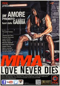 MMA Love Never Dies in streaming & download