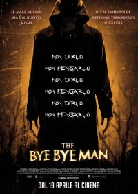The Bye Bye Man in streaming & download