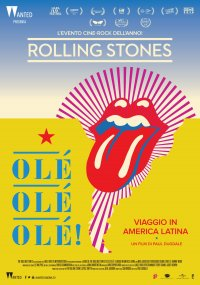 The Rolling Stones Olé, Olé, Olé! Viaggio in America Latina in streaming & download