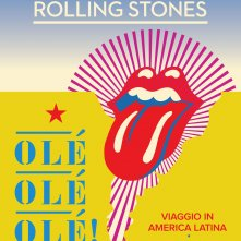 Locandina di The Rolling Stones Olé, Olé, Olé! Viaggio in America Latina