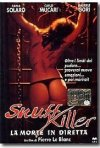 Locandina di Snuff Killer - La morte in diretta