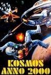 Locandina di Kosmos - Anno 2000