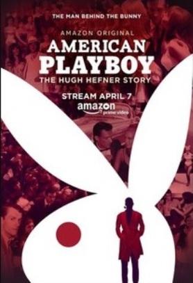 Locandina di American Playboy: The Hugh Hefner Story