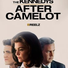 Locandina di The Kennedys - After Camelot