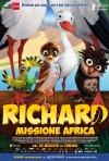 Locandina di Richard - Missione Africa