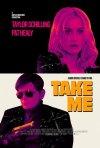 Locandina di Take Me