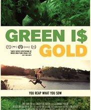 Locandina di Green Is Gold
