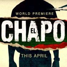 Locandina di El Chapo