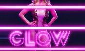 GLOW: il teaser trailer e i poster della nuova serie Netflix