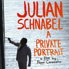 Locandina di Julian Schnabel: A Private Portrait