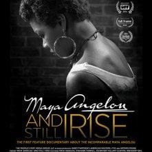 Locandina di Maya Angelou and Still I Rise