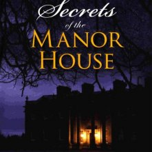 Locandina di Secrets of the Manor House