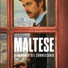 Locandina di Maltese - Il romanzo del Commissario