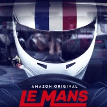 Locandina di Le Mans: Racing Is Everything