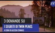Twin Peaks: 3 domande in attesa della terza stagione!
