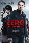 Locandina di Zero Tolerance