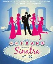 Locandina di To Be Frank, Sinatra at 100