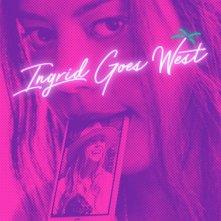 Locandina di Ingrid Goes West