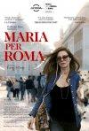 Locandina di Maria per Roma