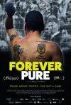 Locandina di Forever Pure