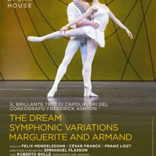 Locandina di Royal Opera House: The Dream/Symphonic Variations/Marguerite and Armand