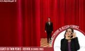 Twin Peaks - Video recensione del revival