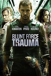 I combattenti - Blunt Force Trauma (2015) - Film ...