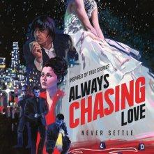 Locandina di Always Chasing Love