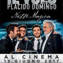 Locandina di Il Volo con Plácido Domingo - Notte magica al cinema