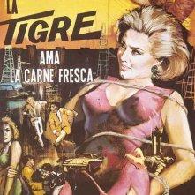 Locandina di La tigre ama la carne fresca