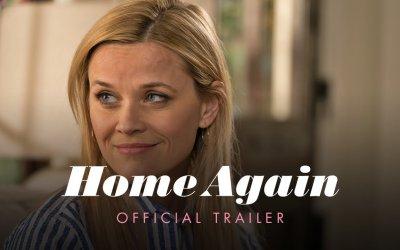 Home Again - Official Trailer